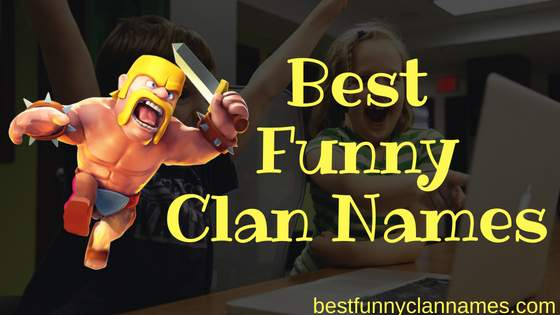 Best Funny Clash of Clans Clan Names