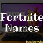 Best Fortnite Names